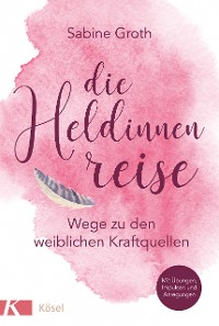 Cover Die Heldinnenreise