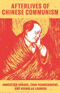 Cover Afterlives of Chinese Communism