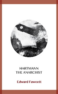 Cover Hartmann the Anarchist