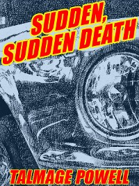Cover Sudden, Sudden Death