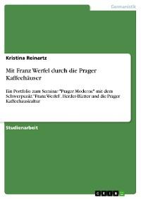 Cover Mit Franz Werfel durch die Prager Kaffeehäuser