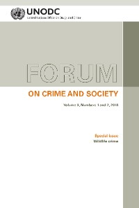 Cover Forum on Crime and Society Vol. 9, Numbers 1 and 2, 2018