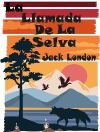 Cover La Llamada De La Selva