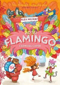 Cover Hotel Flamingo: Carnival Caper