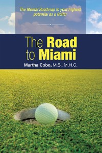 Cover The Road to Miami