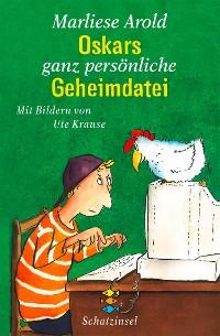 Cover Oskars ganz persönliche Geheimdatei