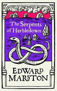 Cover The Serpents of Harbledown