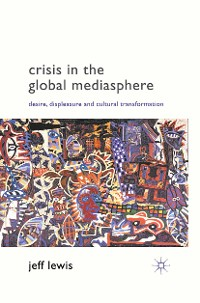 Cover Crisis in the Global Mediasphere
