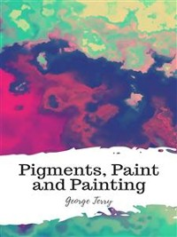 Cover Pigments, Paint and Painting