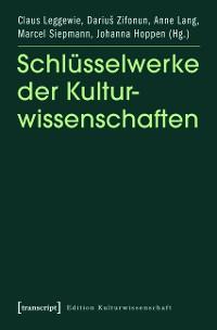 Cover Schlüsselwerke der Kulturwissenschaften