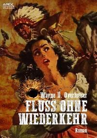 Cover FLUSS OHNE WIEDERKEHR