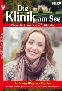 Cover Die Klinik am See 28 – Arztroman