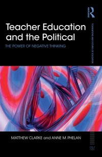Cover Teacher Education and the Political