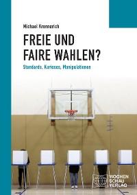 Cover Freie und faire Wahlen?