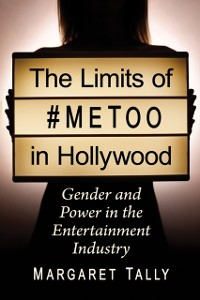 Cover Limits of #MeToo in Hollywood