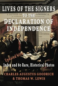 Cover Lives of the Signers to the Declaration of Independence (Illustrated)