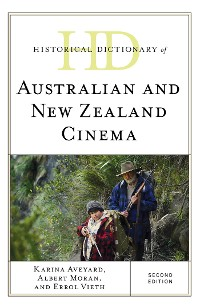 Cover Historical Dictionary of Australian and New Zealand Cinema