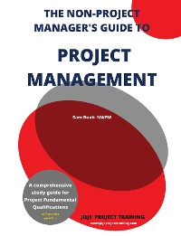 Cover The Non-Project Manager's Guide to Project Management