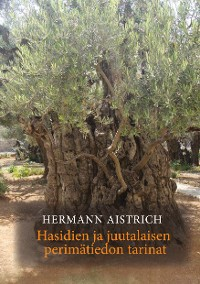 Cover Hasidien ja juutalaisen perimätiedon tarinat