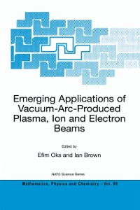 Cover Emerging Applications of Vacuum-Arc-Produced Plasma, Ion and Electron Beams