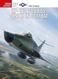 Cover RF-101 Voodoo Units in Combat