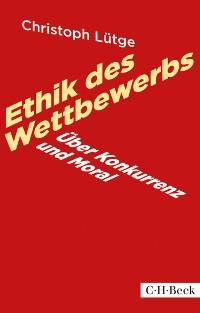 Cover Ethik des Wettbewerbs