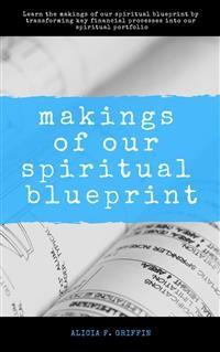 Cover Makings Of Our Spiritual Blueprint