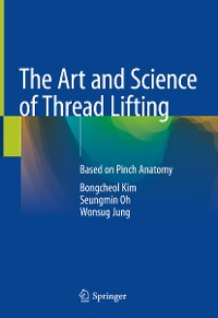 Cover The Art and Science of Thread Lifting