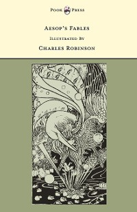 Cover Aesop's Fables - Illustrated by Charles Robinson (The Banbury Cross Series)