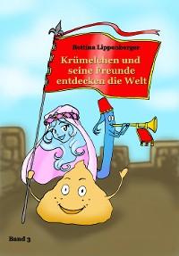 Cover Krümelchen und seine Freunde entdecken die Welt - Band 3
