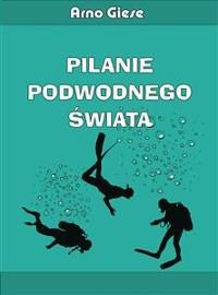 Cover Pilanie podwodnego świata