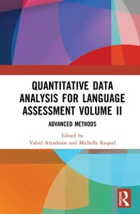 Cover Quantitative Data Analysis for Language Assessment Volume II