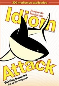 Cover Idiom Attack Vol. 2: Doing Business (Spanish edition)