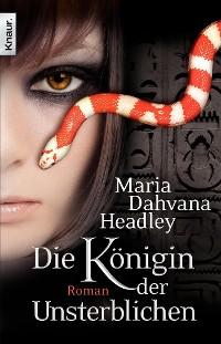 Cover Die Königin der Unsterblichen