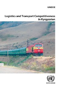 Cover Logistics and Transport Competitiveness in Kyrgyzstan