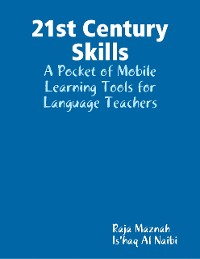 Cover 21st Century Skills: A Pocket of Mobile Learning Tools for Language Teachers