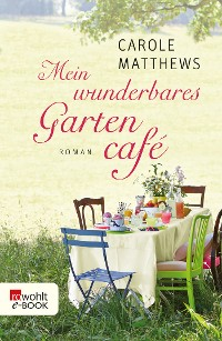 Cover Mein wunderbares Gartencafé