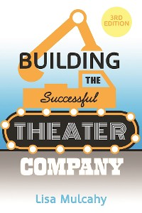 Cover Building the Successful Theater Company