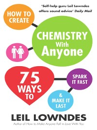 Cover How to Create Chemistry with Anyone