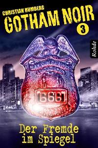 Cover Gotham Noir Band 3: Der Fremde im Spiegel