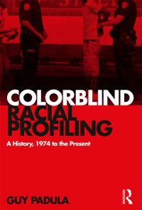 Cover Colorblind Racial Profiling