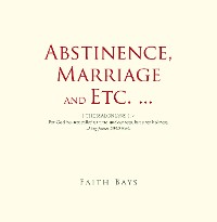 Cover Abstinence, Marriage and Etc. ...