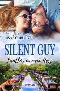 Cover Silent Guy: Lautlos in mein Herz
