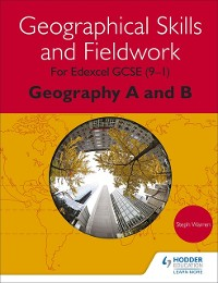 Cover Geographical Skills and Fieldwork for Edexcel GCSE (9 1) Geography A and B