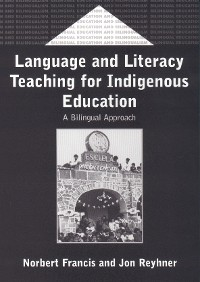 Cover Language and Literacy Teaching for Indigenous Education