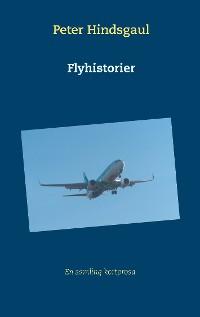 Cover Flyhistorier