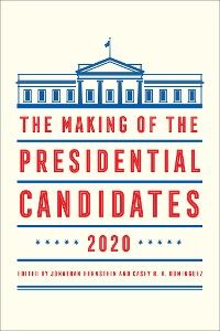 Cover The Making of the Presidential Candidates 2020
