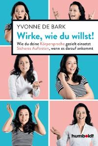 Cover Wirke, wie du willst