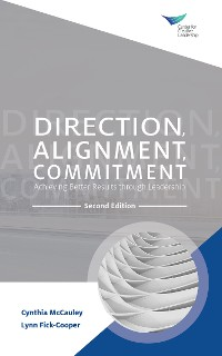 Cover Direction, Alignment, Commitment: Achieving Better Results through Leadership, Second Edition