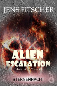 Cover Sternennacht (ALIEN ESCALATION 4)